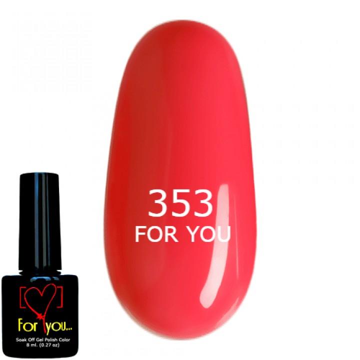 Ярко Розовый Гель Лак для ногтей FOR YOU, эмаль №353