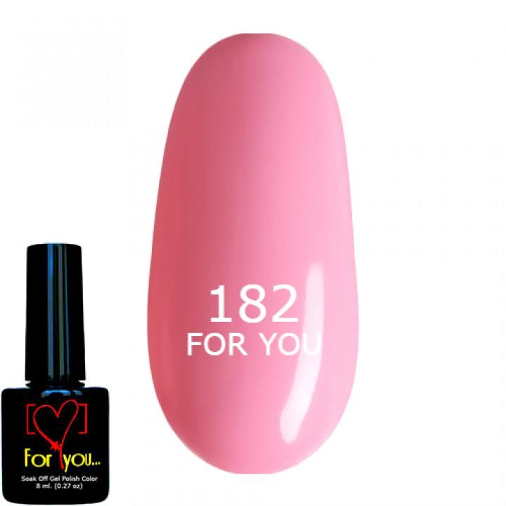 Розовый Насыщеный Полупрозрачный Гель Лак для ногтей FOR YOU №182